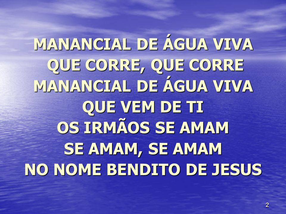 NO NOME BENDITO DE JESUS
