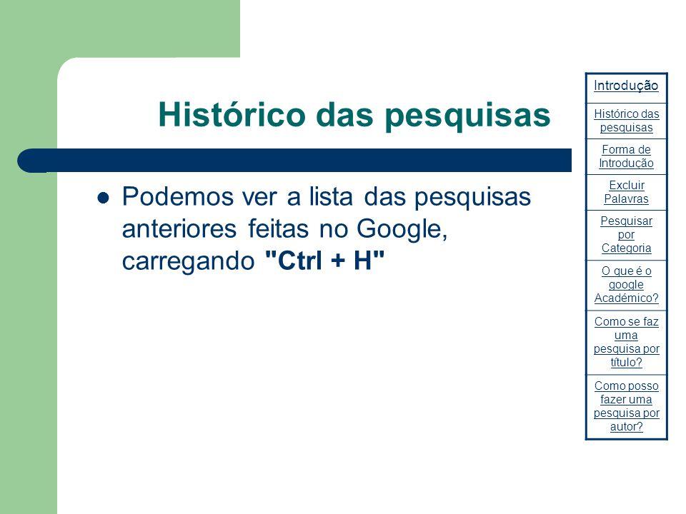 Histórico das pesquisas