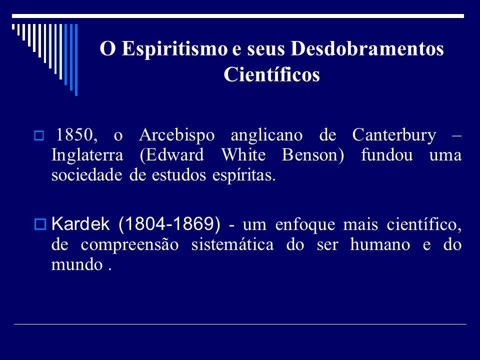 O Espiritismo e seus Desdobramentos Científicos