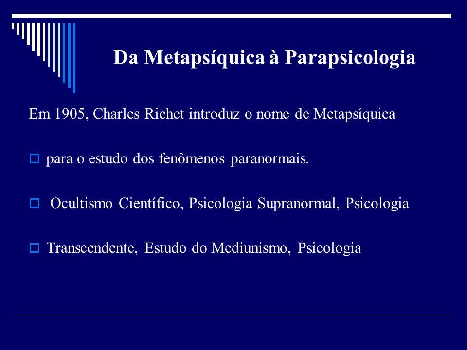 Da Metapsíquica à Parapsicologia