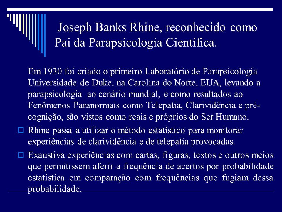 Joseph Banks Rhine, reconhecido como Pai da Parapsicologia Científica.