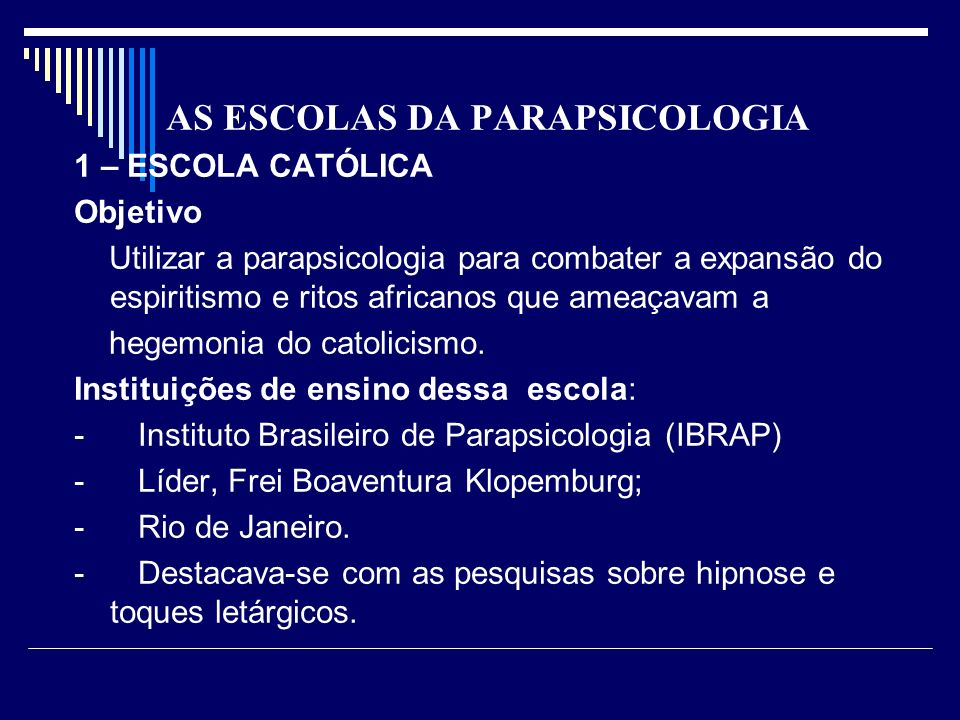 AS ESCOLAS DA PARAPSICOLOGIA