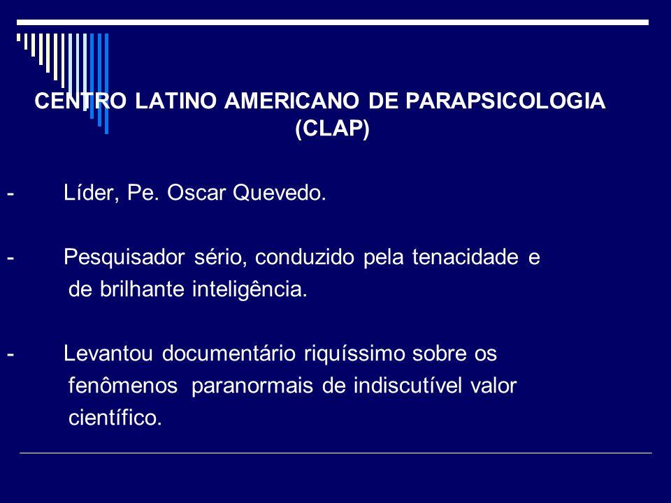 CENTRO LATINO AMERICANO DE PARAPSICOLOGIA (CLAP) - Líder, Pe