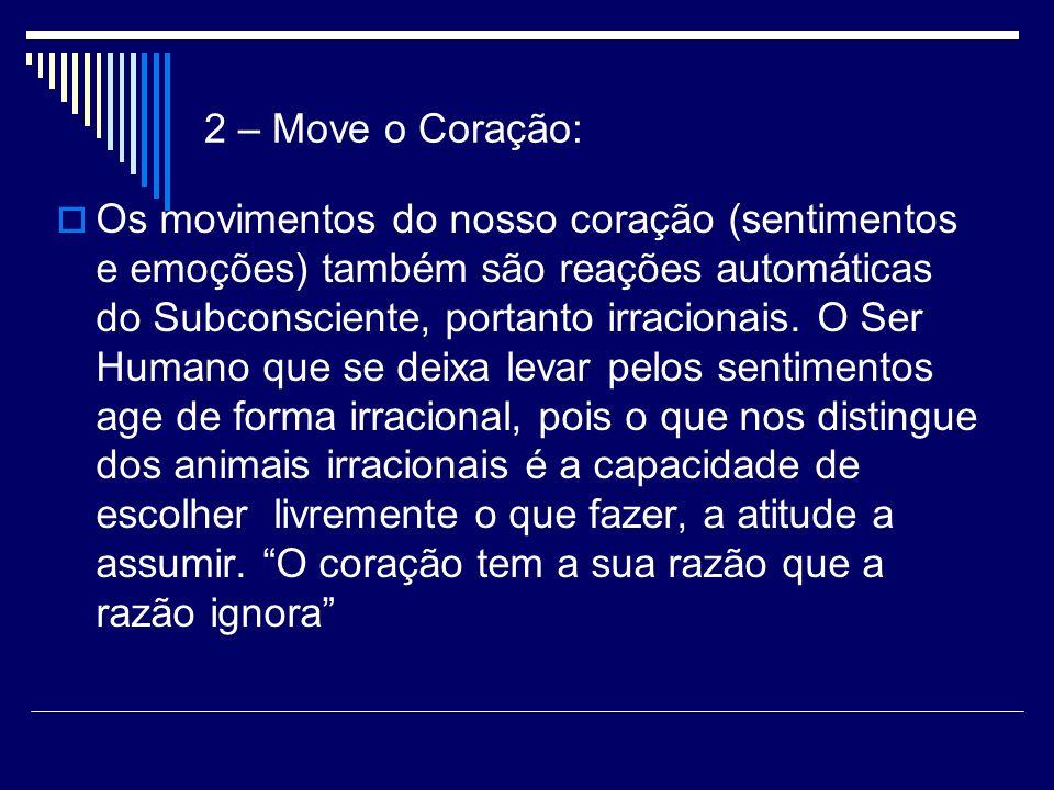 2 – Move o Coração: