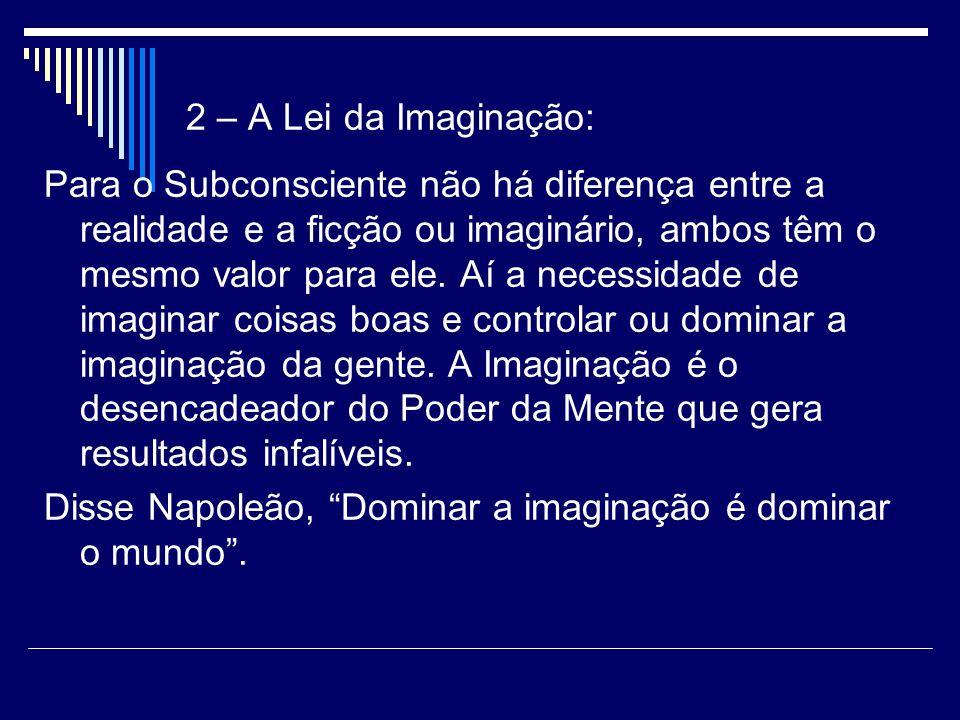 2 – A Lei da Imaginação: