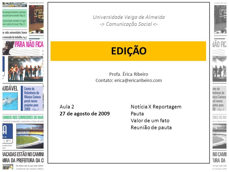 EDIÇÃO Universidade Veiga de Almeida -> Comunicação Social <-