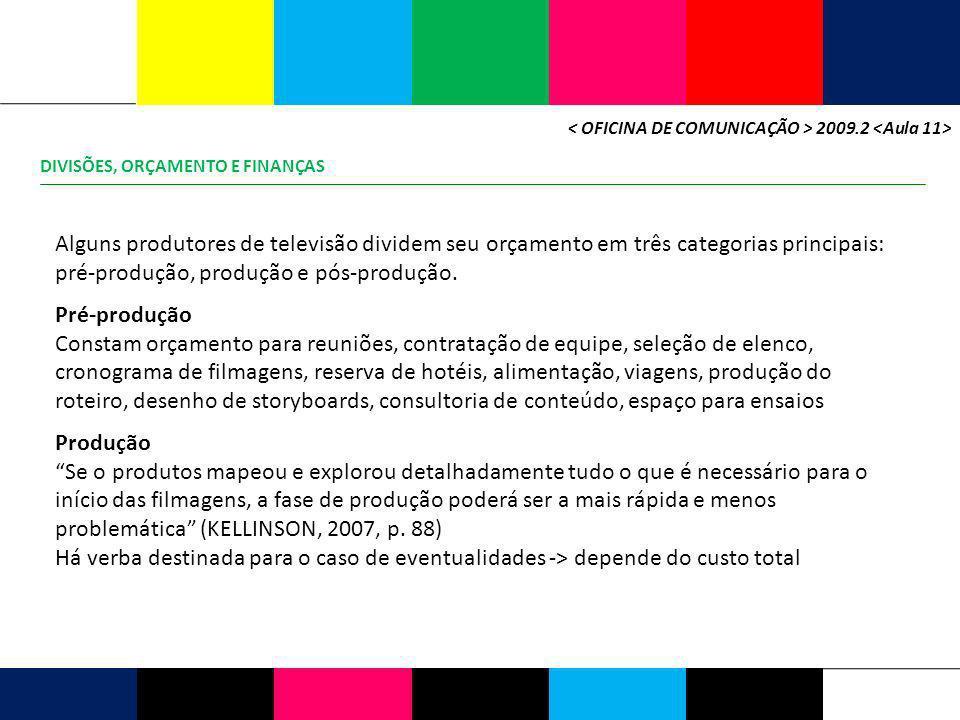 < OFICINA DE COMUNICAÇÃO > 2009.2 <Aula 11>