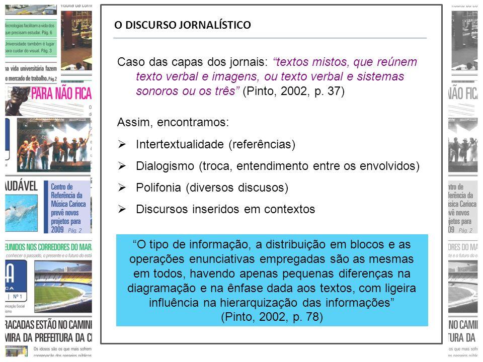 O DISCURSO JORNALÍSTICO