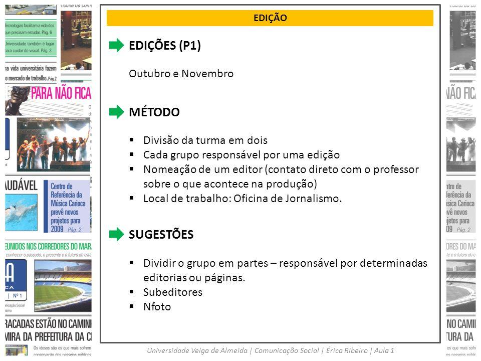 EDIÇÕES (P1) MÉTODO SUGESTÕES Outubro e Novembro