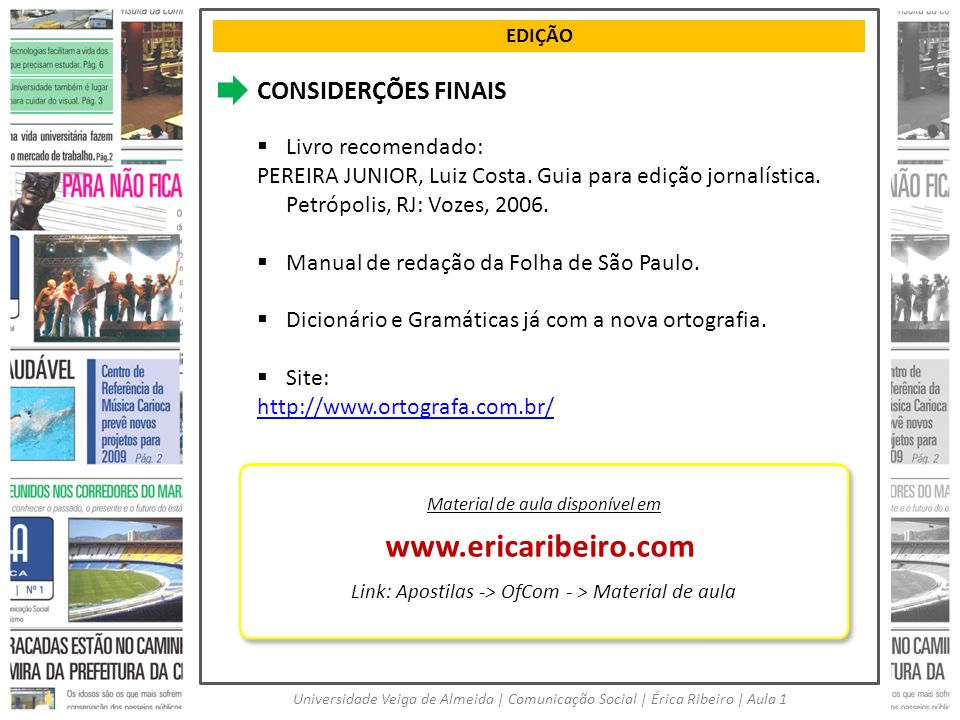 www.ericaribeiro.com CONSIDERÇÕES FINAIS Livro recomendado: