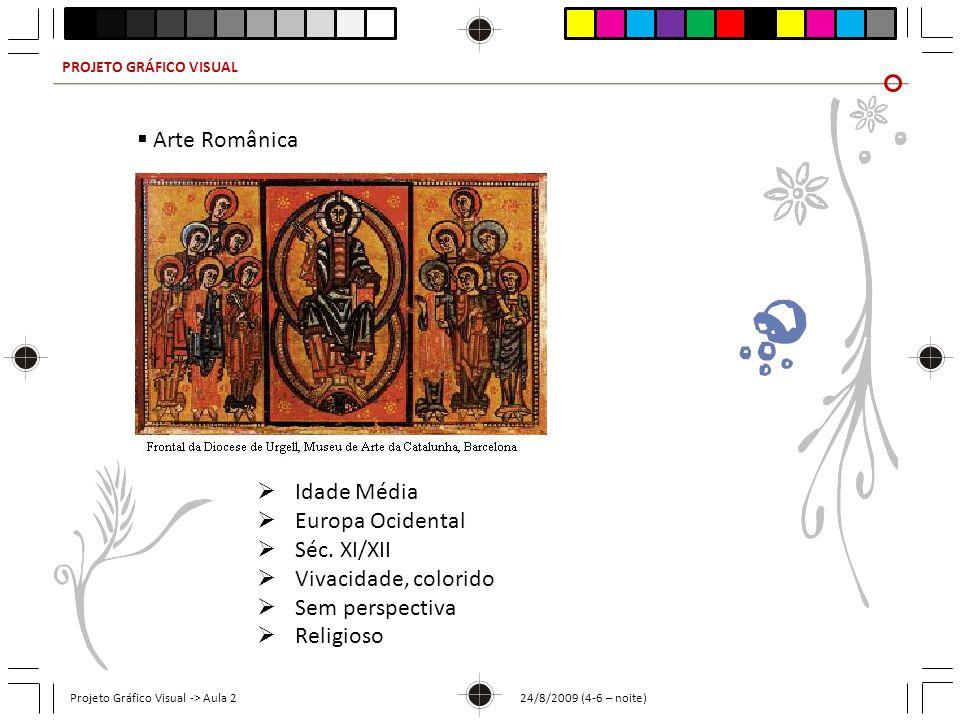 Arte Românica Idade Média Europa Ocidental Séc. XI/XII