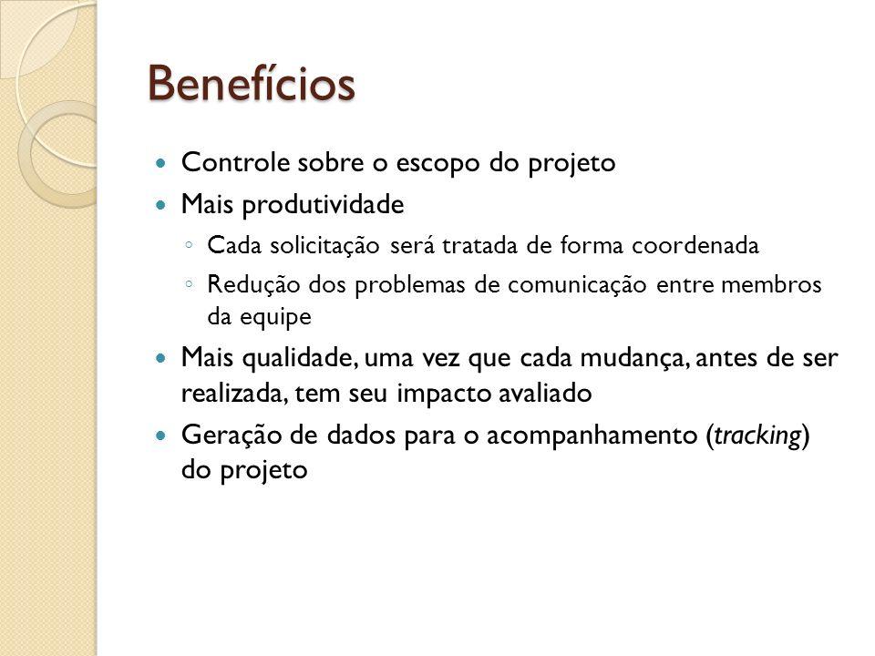 Benefícios Controle sobre o escopo do projeto Mais produtividade