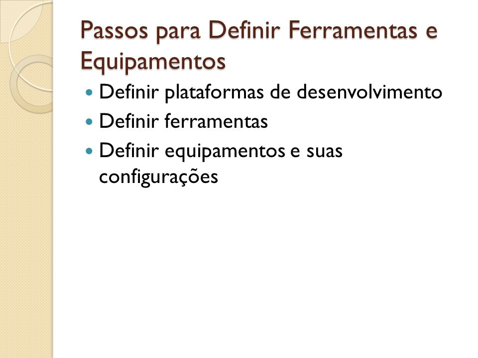 Passos para Definir Ferramentas e Equipamentos
