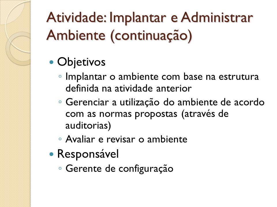 Atividade: Implantar e Administrar Ambiente (continuação)