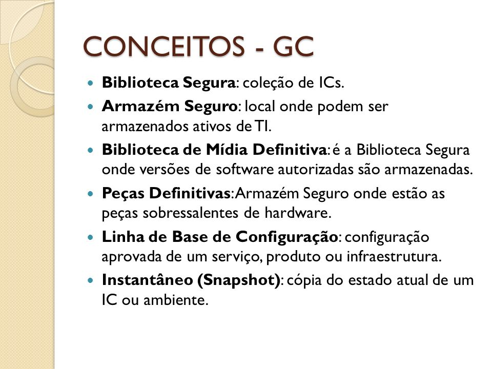 CONCEITOS - GC Biblioteca Segura: coleção de ICs.
