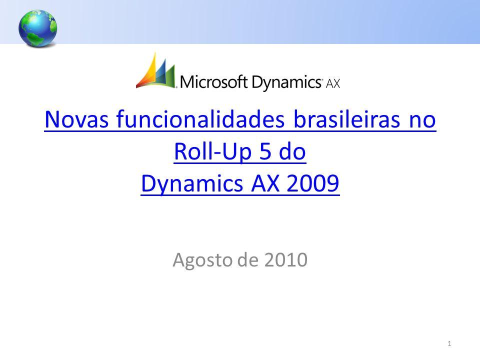 Novas funcionalidades brasileiras no Roll-Up 5 do Dynamics AX 2009