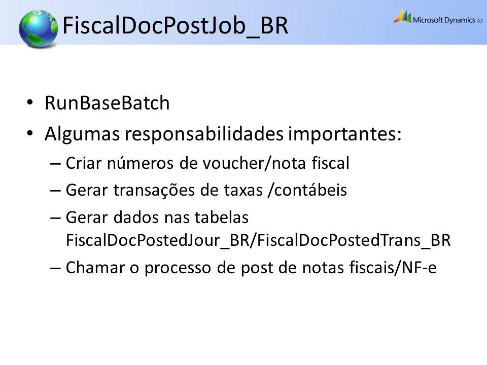 FiscalDocPostJob_BR RunBaseBatch