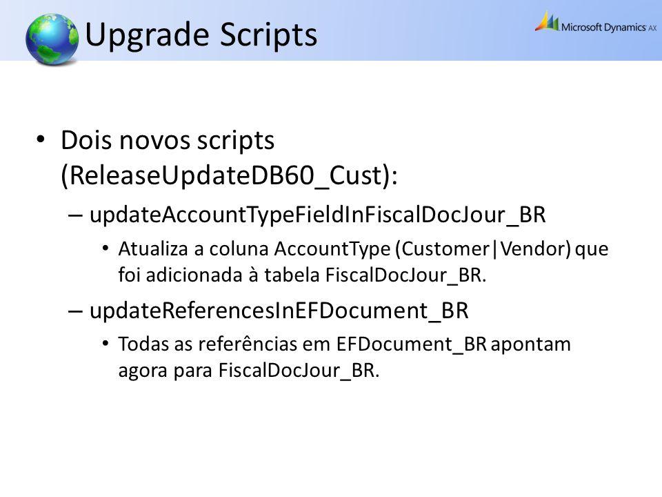 Upgrade Scripts Dois novos scripts (ReleaseUpdateDB60_Cust):