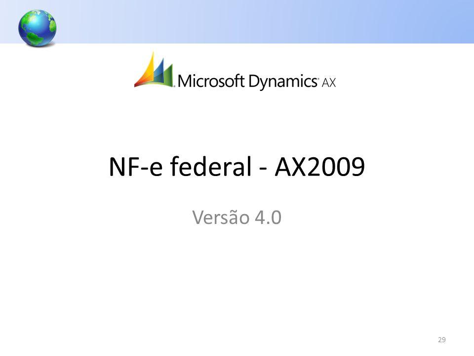 NF-e federal - AX2009 Versão 4.0