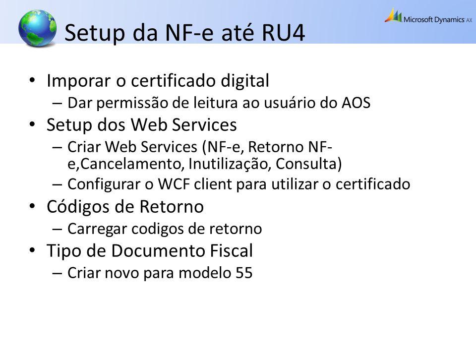 Setup da NF-e até RU4 Imporar o certificado digital