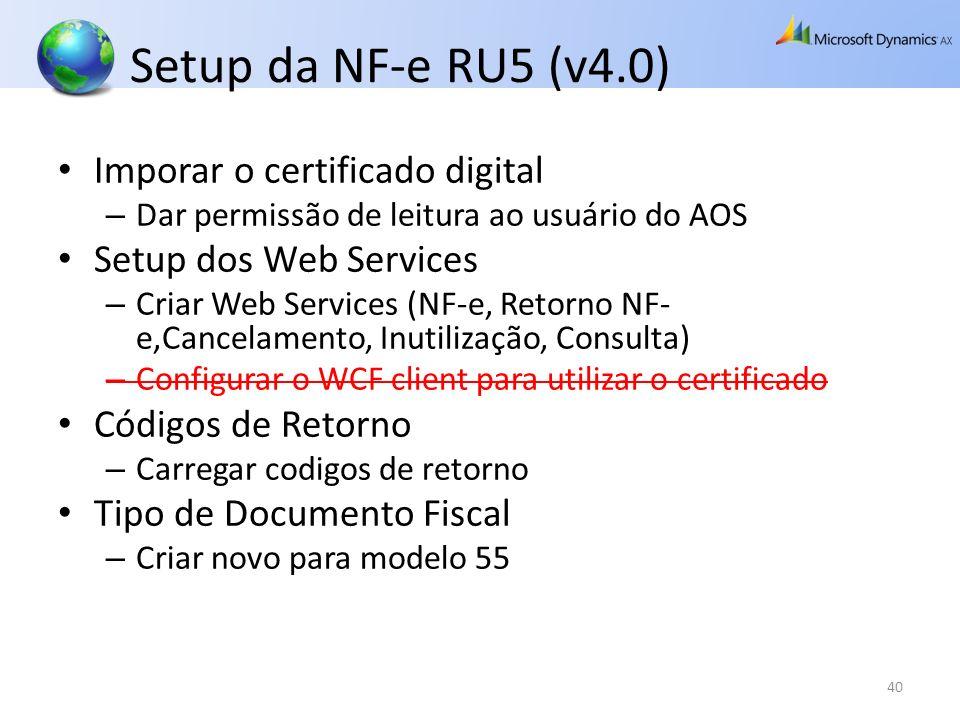 Setup da NF-e RU5 (v4.0) Imporar o certificado digital