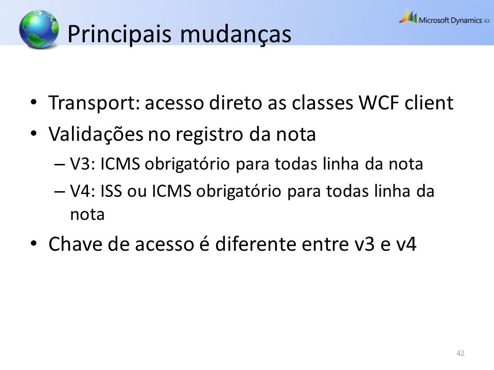 Principais mudanças Transport: acesso direto as classes WCF client