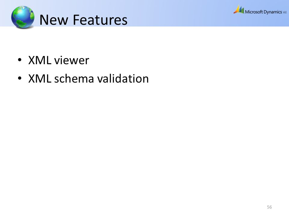 New Features XML viewer XML schema validation