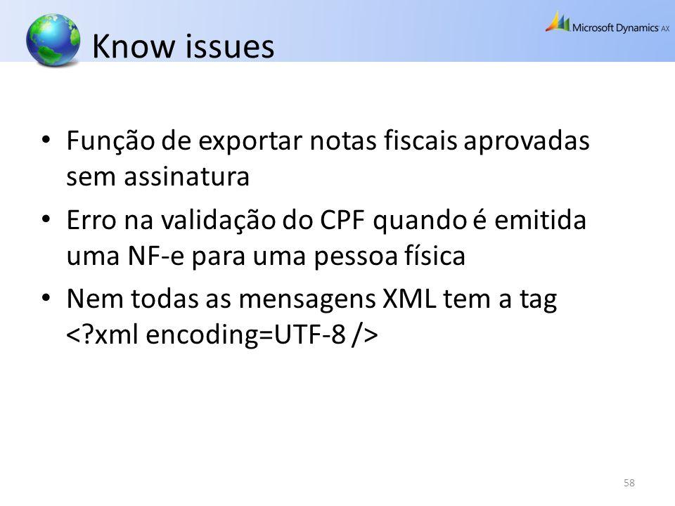 Know issues Função de exportar notas fiscais aprovadas sem assinatura