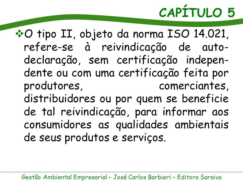 O tipo II, objeto da norma ISO 14