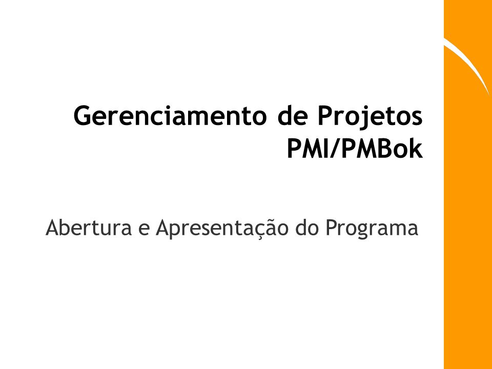 Gerenciamento de Projetos PMI/PMBok