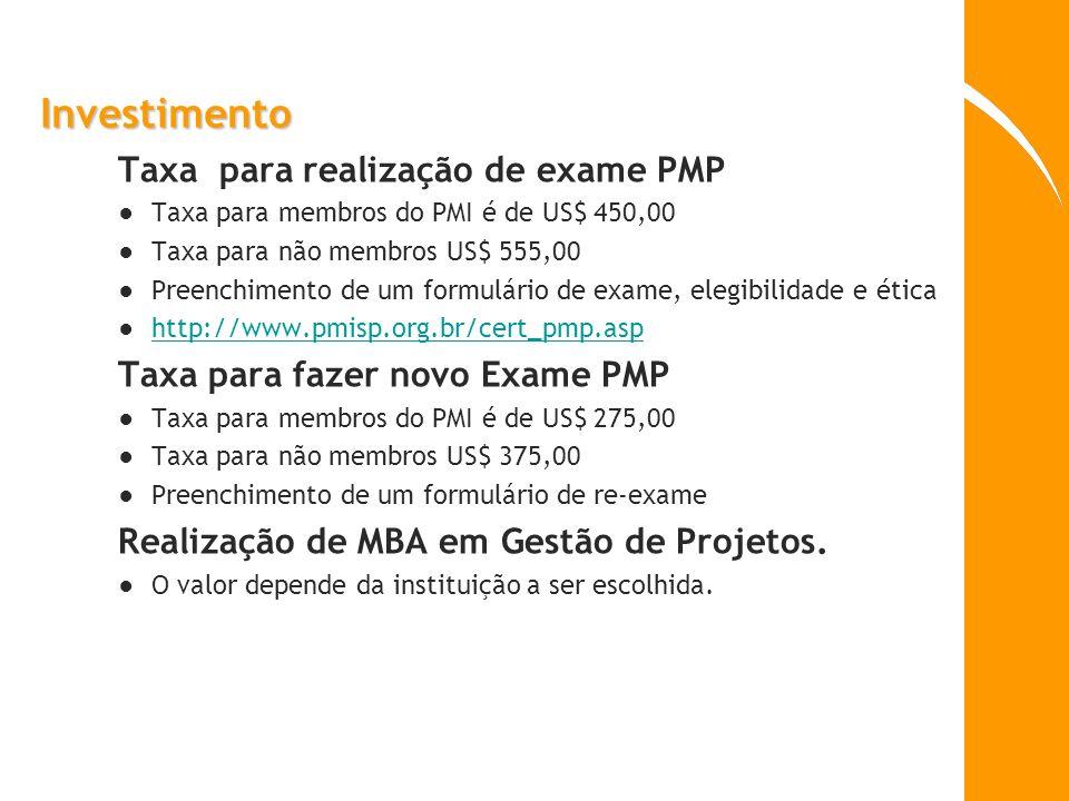 Investimento Taxa para realização de exame PMP