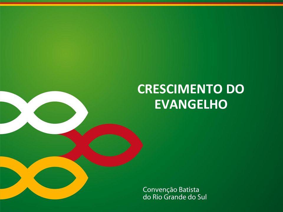 CRESCIMENTO DO EVANGELHO