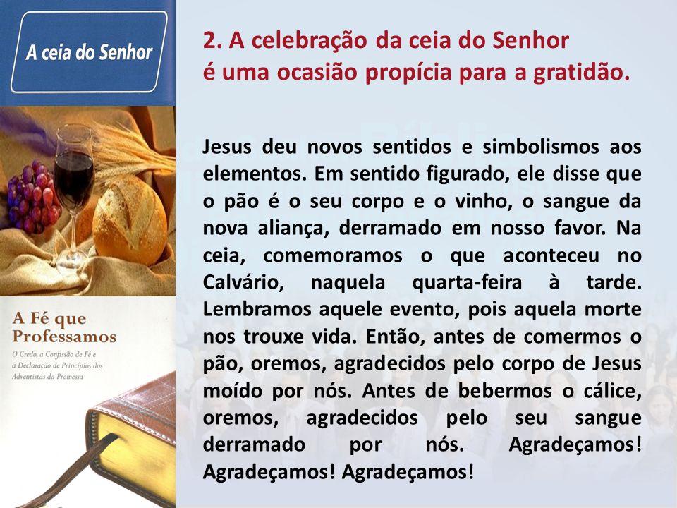 2. A celebração da ceia do Senhor