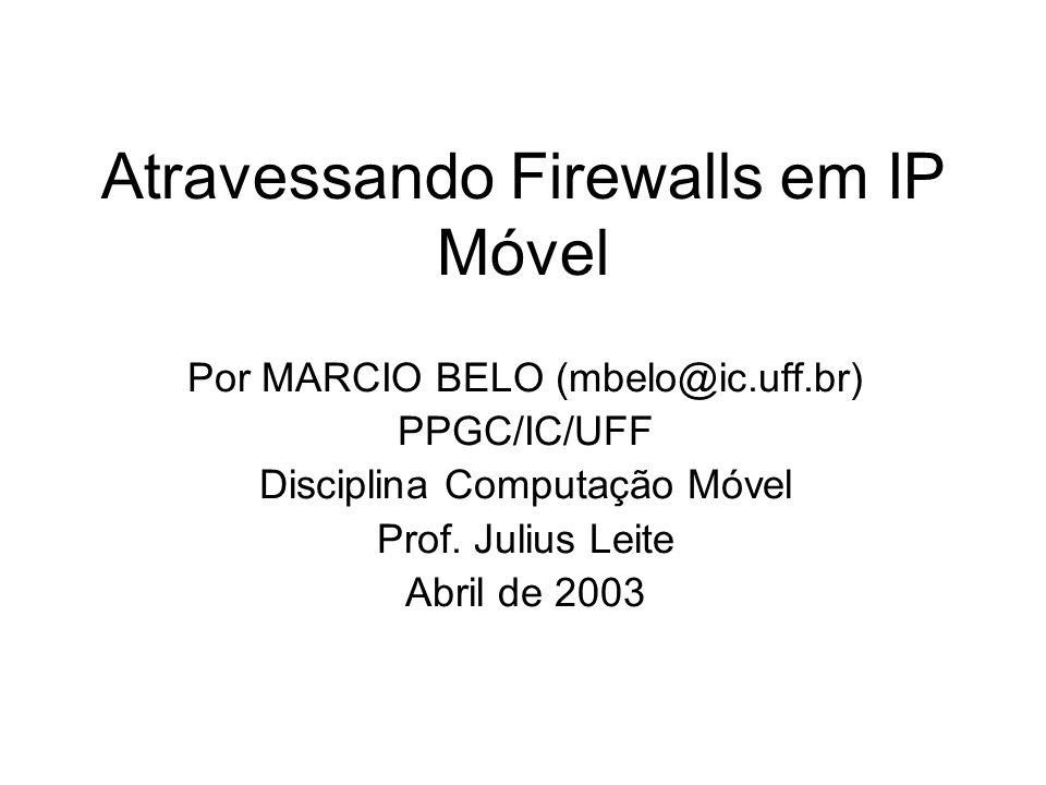 Atravessando Firewalls em IP Móvel
