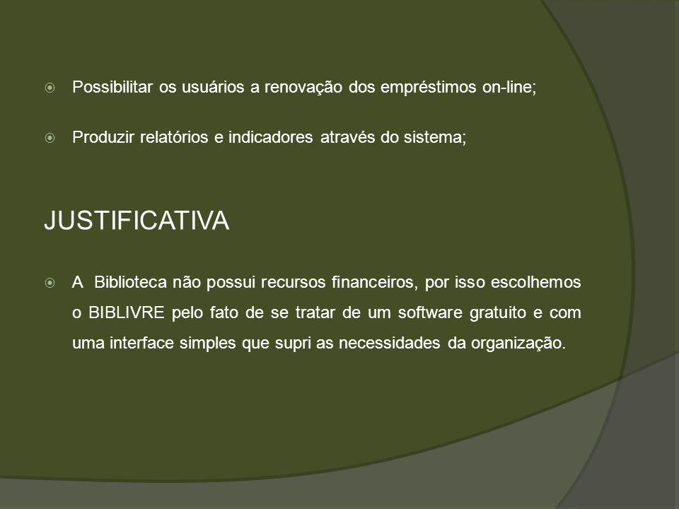 Possibilitar os usuários a renovação dos empréstimos on-line;