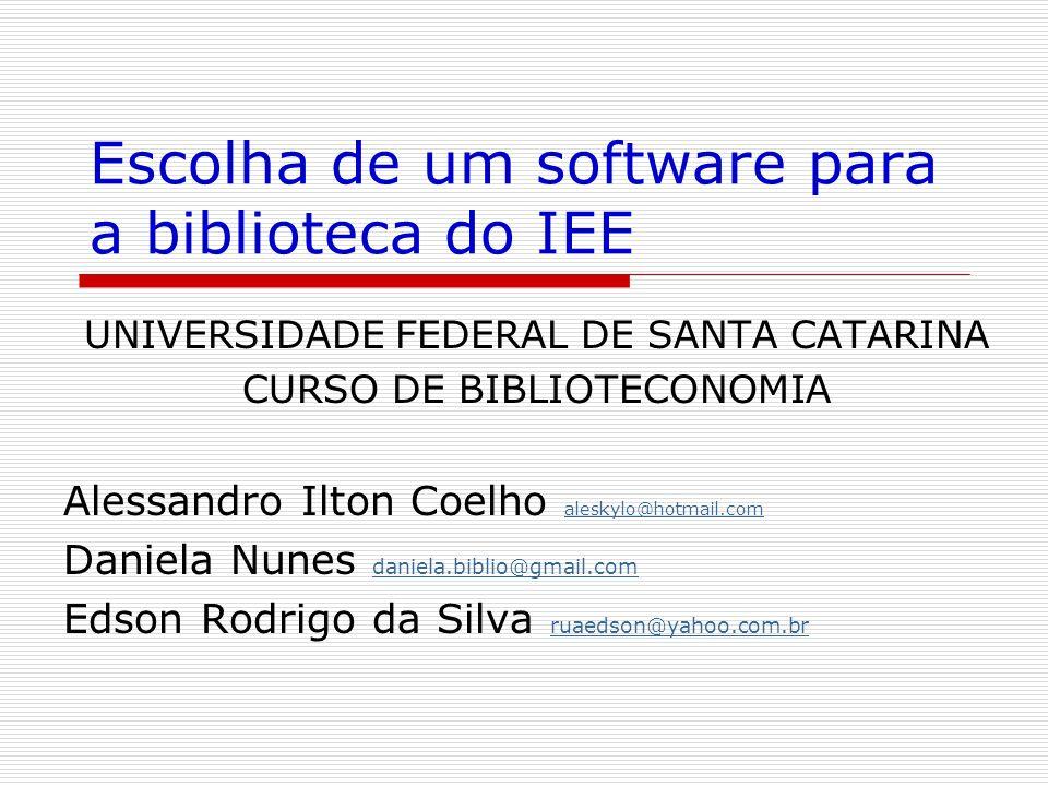 Escolha de um software para a biblioteca do IEE