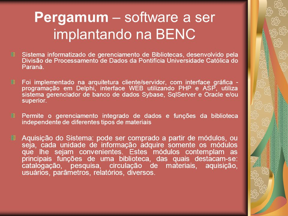 Pergamum – software a ser implantando na BENC