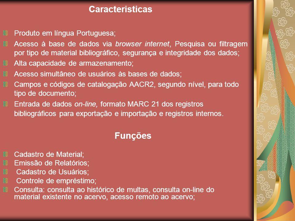 Caracteristicas Funções Produto em língua Portuguesa;