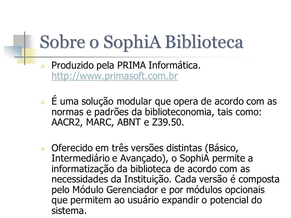 Sobre o SophiA Biblioteca