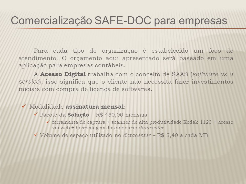 Comercialização SAFE-DOC para empresas