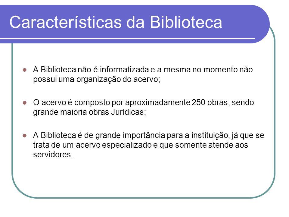Características da Biblioteca