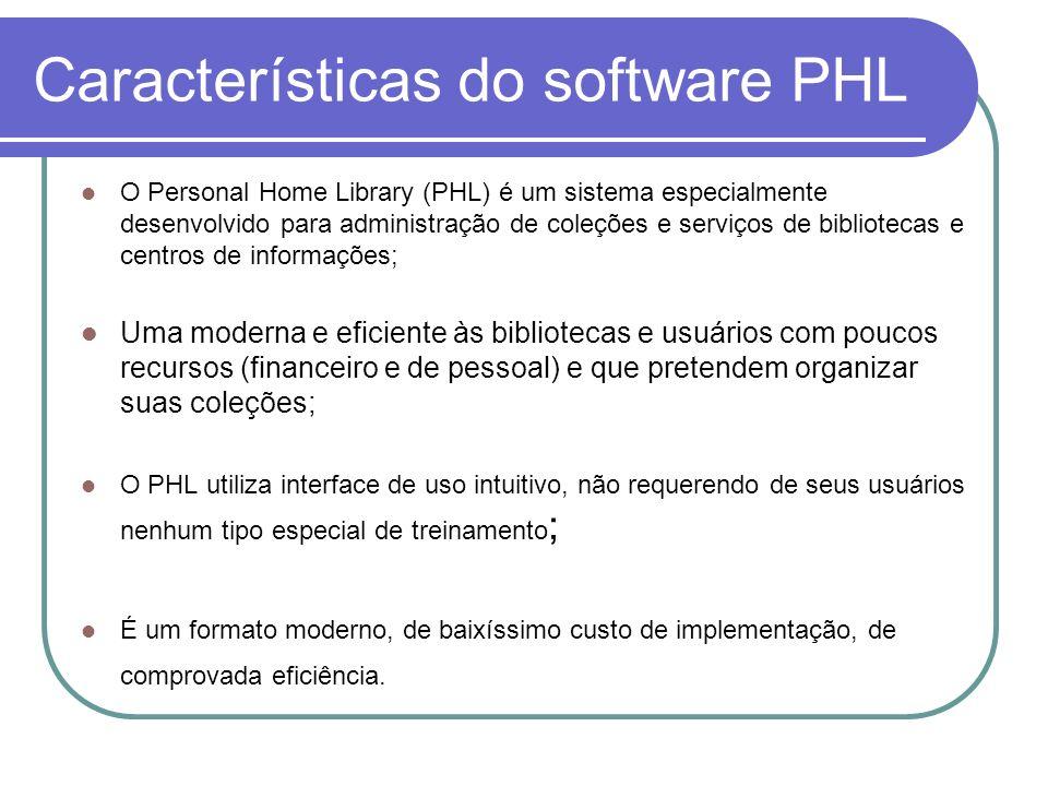 Características do software PHL