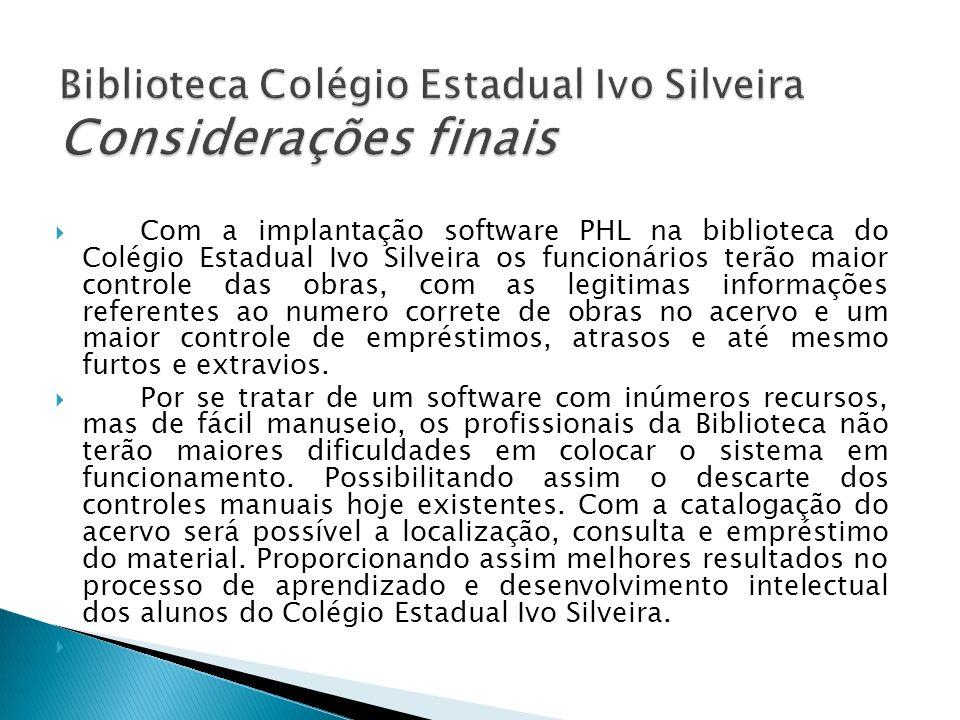 Biblioteca Colégio Estadual Ivo Silveira Considerações finais