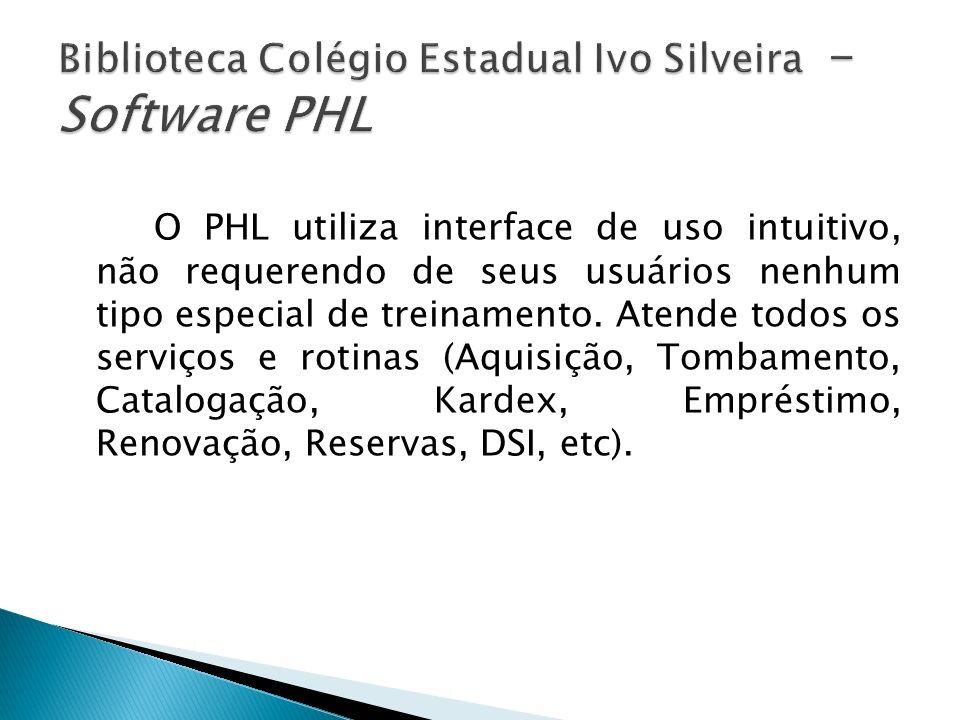 Biblioteca Colégio Estadual Ivo Silveira - Software PHL
