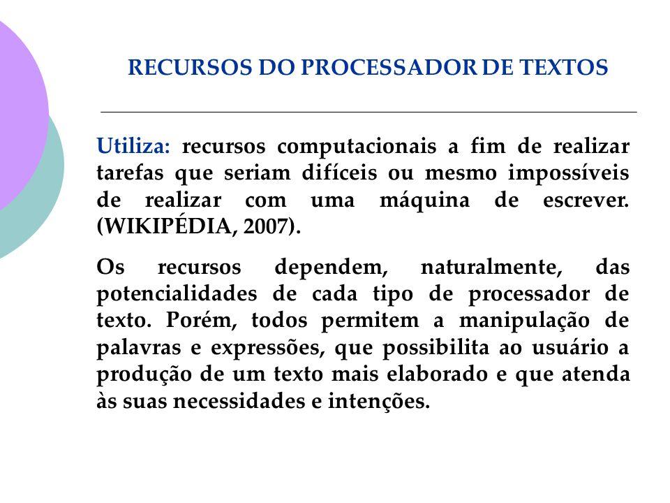 RECURSOS DO PROCESSADOR DE TEXTOS