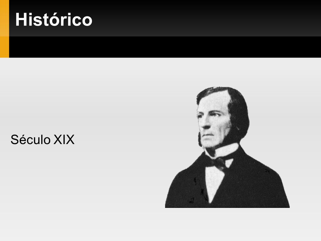 Histórico Século XIX