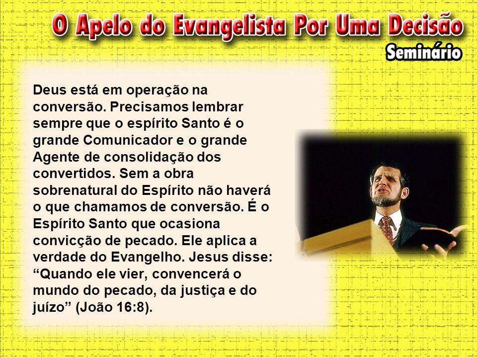 Deus está em operação na conversão