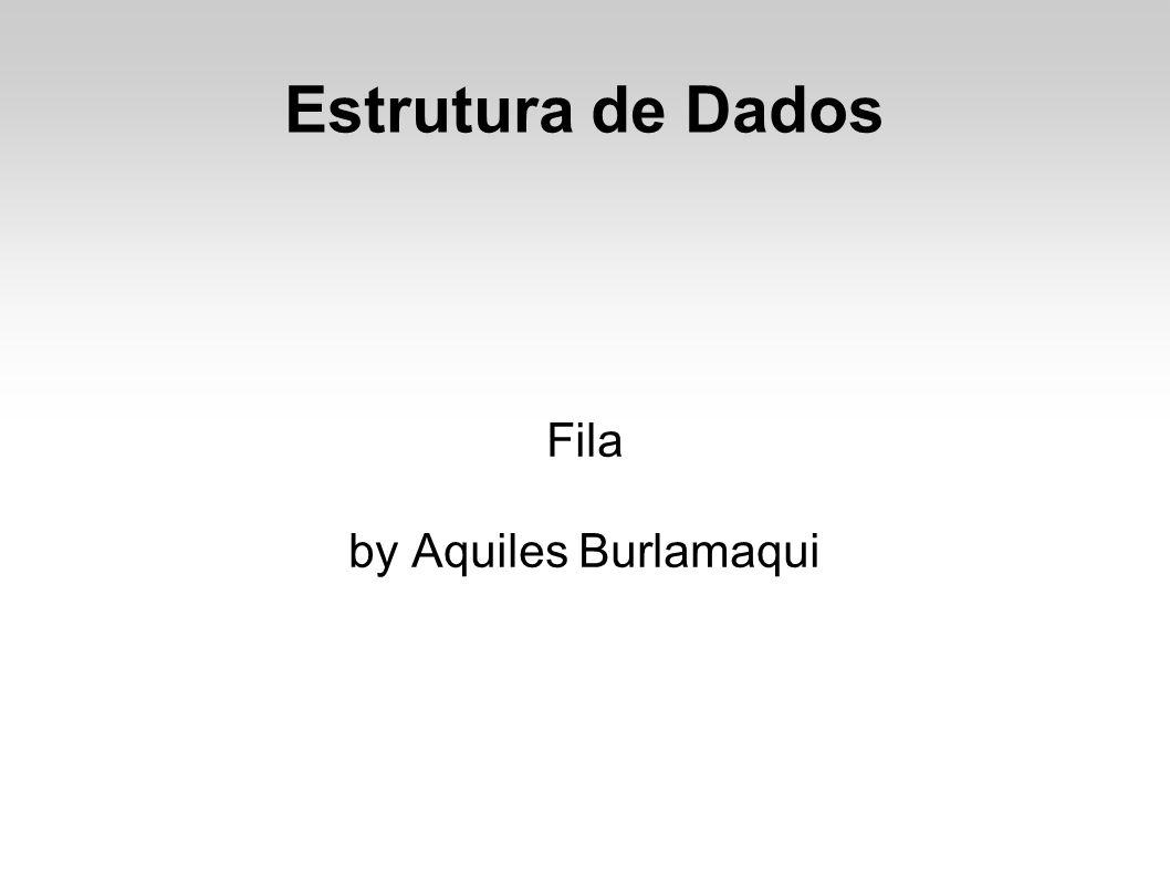 Fila by Aquiles Burlamaqui