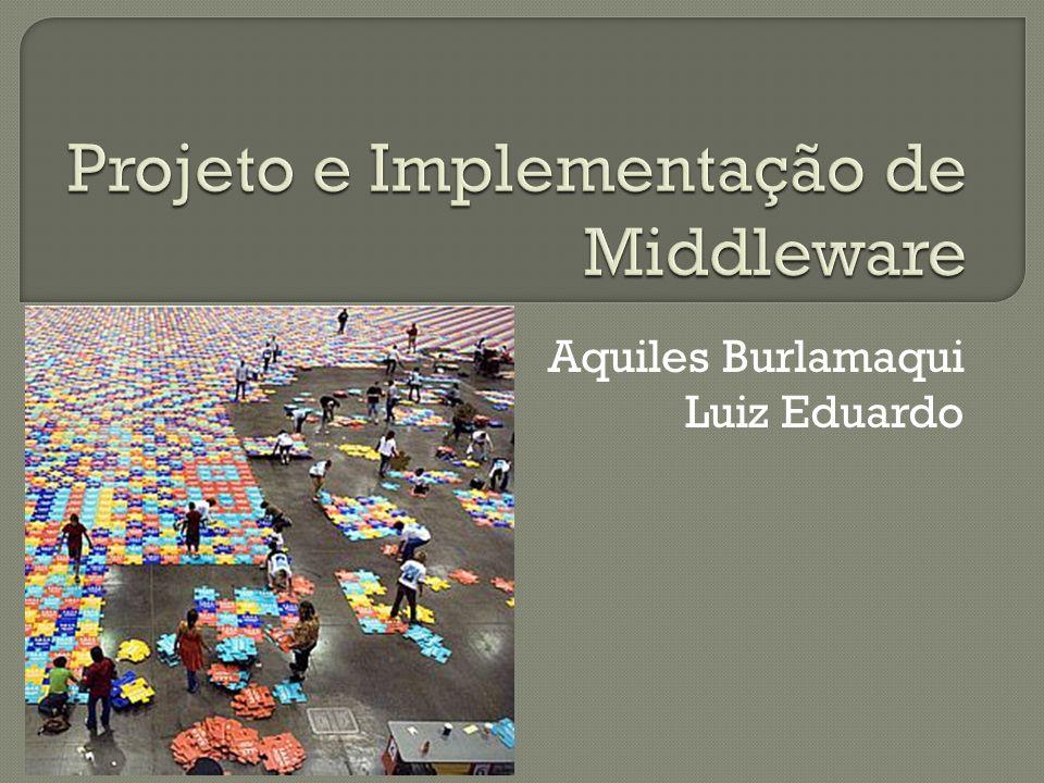 Projeto e Implementação de Middleware