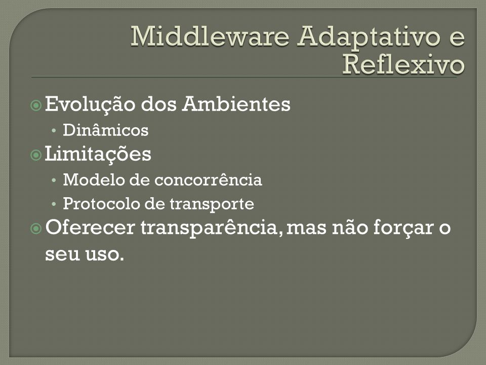 Middleware Adaptativo e Reflexivo
